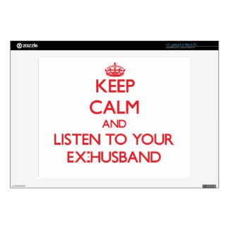 Keep Calm and Listen to your Ex-Husband Laptop Decals