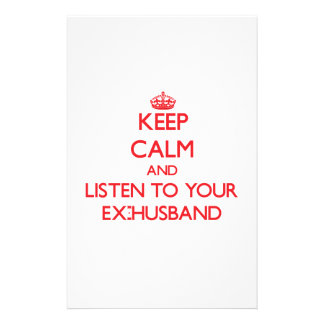 Keep Calm and Listen to your Ex-Husband Customized Stationery