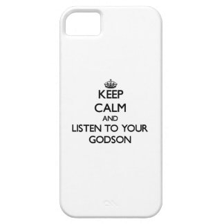 Keep Calm and Listen to  your Godson iPhone 5 Cover