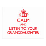 Keep Calm and Listen to  your Granddaughter Post Card