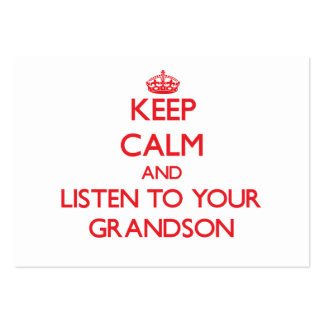 Keep Calm and Listen to your Grandson Business Card Templates
