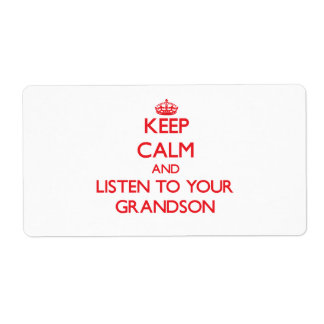 Keep Calm and Listen to  your Grandson Shipping Label