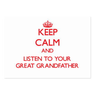 Keep Calm and Listen to  your Great Grandfather Business Card Template