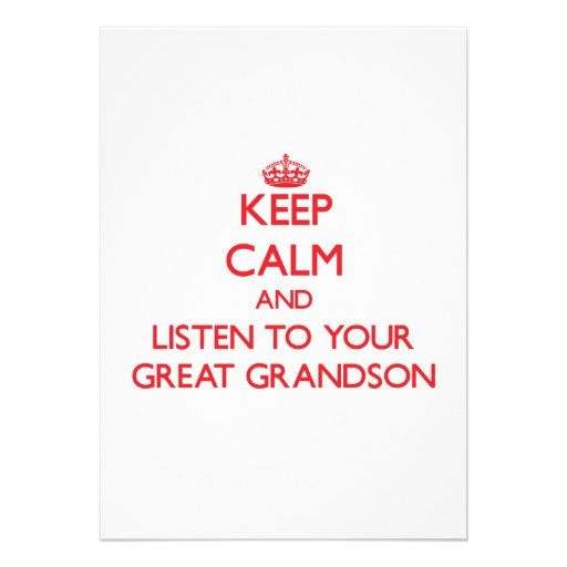 Keep Calm and Listen to  your Great Grandson Personalized Announcement