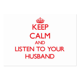 Keep Calm and Listen to  your Husband Large Business Cards (Pack Of 100)