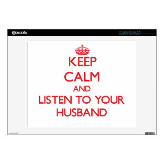 Keep Calm and Listen to your Husband Decals For Laptops