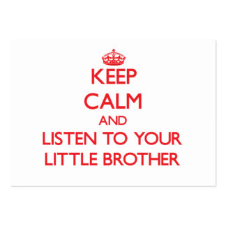 Keep Calm and Listen to  your little Brother Large Business Cards (Pack Of 100)