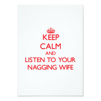 Keep Calm and Listen to  your Nagging Wife Personalized Invitation