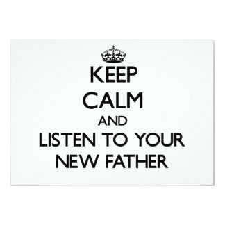 Keep Calm and Listen to  your New Father Personalized Invite
