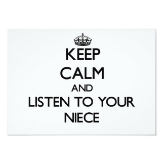 Keep Calm and Listen to  your Niece 5x7 Paper Invitation Card