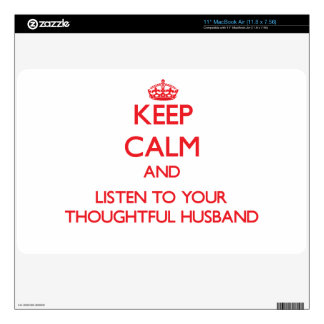 """Keep Calm and Listen to your Thoughtful Husband 11"""" MacBook Air Skin"""