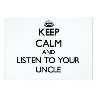 Keep Calm and Listen to  your Uncle 5x7 Paper Invitation Card