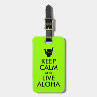 Keep Calm and Live Aloha Luggage Tag Shaka Sign
