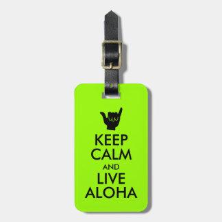 Keep Calm and Live Aloha Luggage Tag Shaka Sign