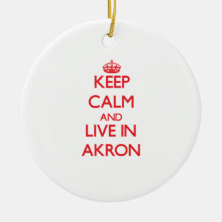 Keep Calm and Live in Akron Christmas Tree Ornaments