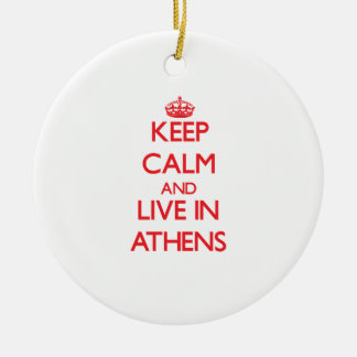 Keep Calm and Live in Athens Christmas Tree Ornament