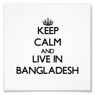 Keep Calm and Live In Bangladesh Photo