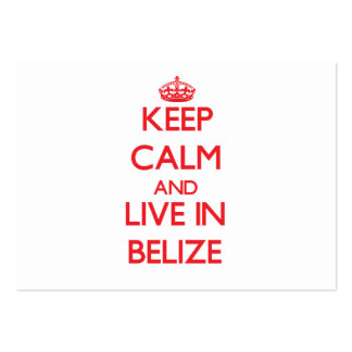 Keep Calm and live in Belize Business Cards