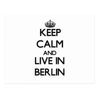 Keep Calm and live in Berlin Post Cards