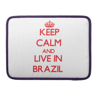Keep Calm and live in Brazil MacBook Pro Sleeve