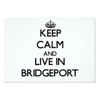 Keep Calm and live in Bridgeport Announcement