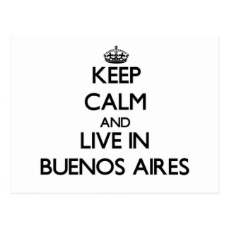 Keep Calm and live in Buenos Aires Postcard