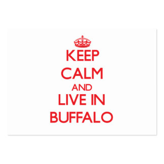 Keep Calm and Live in Buffalo Business Card Template