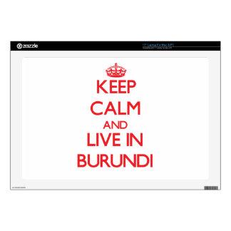 Keep Calm and live in Burundi Laptop Skins