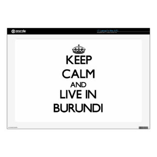 """Keep Calm and Live In Burundi Decals For 17"""" Laptops"""