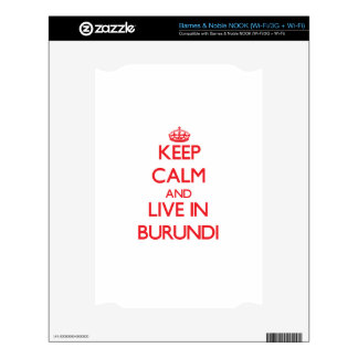 Keep Calm and live in Burundi NOOK Decal