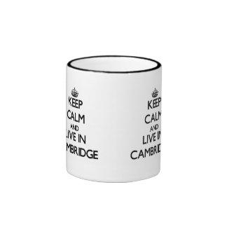 Keep Calm and live in Cambridge Ringer Coffee Mug