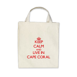 Keep Calm and Live in Cape Coral Canvas Bags