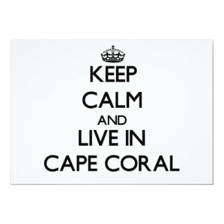 """Keep Calm and live in Cape Coral 5"""" X 7"""" Invitation Card"""