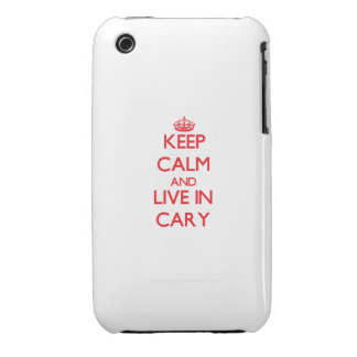 Keep Calm and Live in Cary iPhone 3 Case