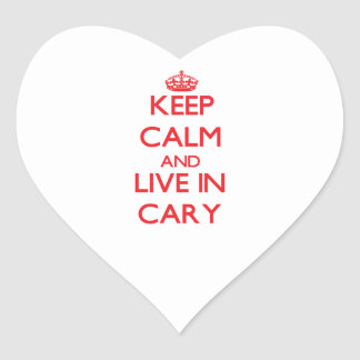 Keep Calm and Live in Cary Heart Sticker