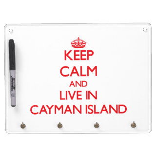 Keep Calm and live in Cayman Island Dry Erase Board