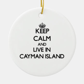 Keep Calm and Live In Cayman Island Christmas Ornaments