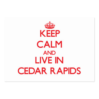 Keep Calm and Live in Cedar Rapids Business Cards