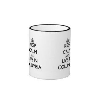 Keep Calm and live in Columbia Ringer Coffee Mug