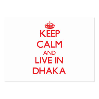 Keep Calm and Live in Dhaka Business Card Template
