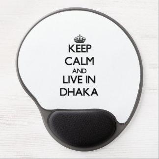 Keep Calm and live in Dhaka Gel Mousepad