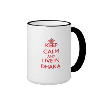 Keep Calm and Live in Dhaka Mug