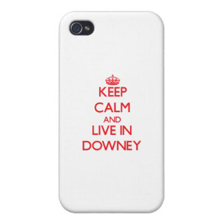 Keep Calm and Live in Downey iPhone 4/4S Covers