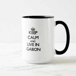Keep Calm and Live In Gabon Mug