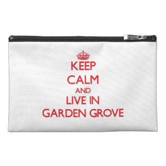 Keep Calm and Live in Garden Grove Travel Accessories Bag