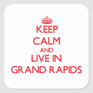 Keep Calm and Live in Grand Rapids Square Stickers