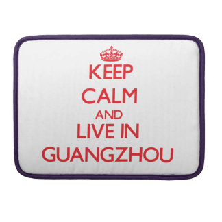 Keep Calm and Live in Guangzhou MacBook Pro Sleeve