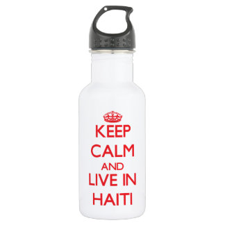 Keep Calm and live in Haiti 18oz Water Bottle