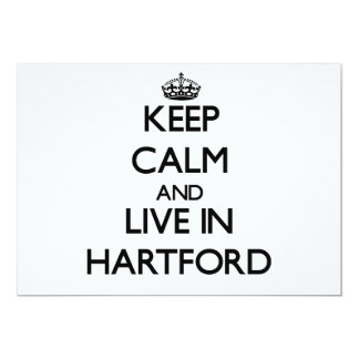 Keep Calm and live in Hartford 5x7 Paper Invitation Card