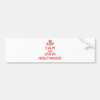 Keep Calm and Live in Hollywood Bumper Sticker
